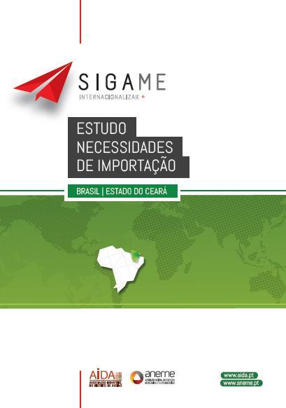 ANEME/AIDA - Estudo de Mercado - Necessidades de Importação e Oportunidades de Negócio - Brasil (Estado do Ceará) - 2013