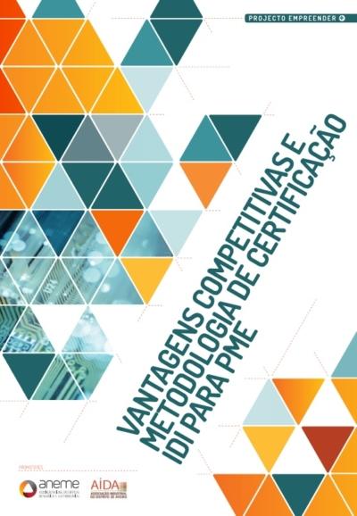 Vantagens Competitivas e Metodologia de Certificação IDI para PME